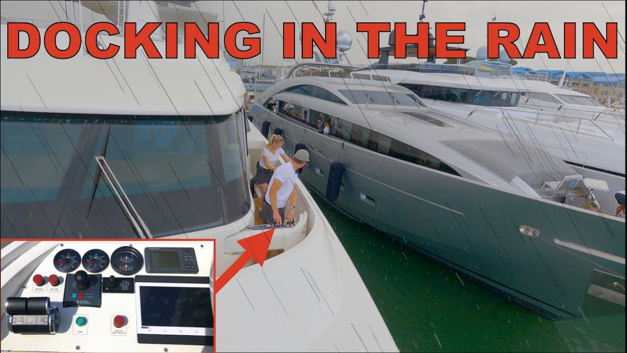 Docking A SuperYacht In The Rain