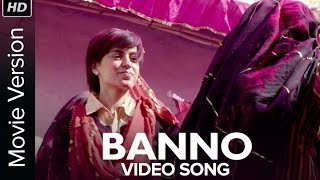 Banno (Video Song) | Tanu Weds Manu Returns | Kangana Ranaut | R. Madhavan Mp3