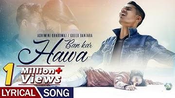 Kahi Ban Kar Hawa   Lyrical Video Song   Romantic Song   Ashwini Bhardwaj   New Hindi Song 2019
