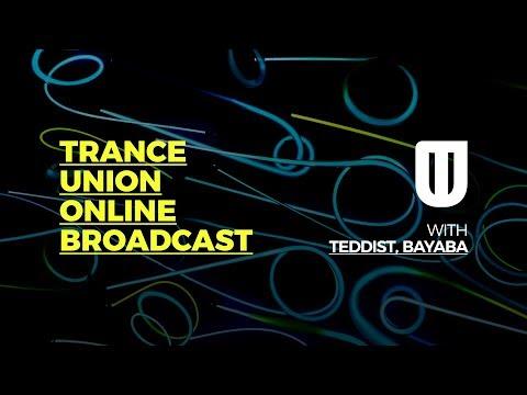 Trance Union Online Broadcast Episode 402 Guest Mix