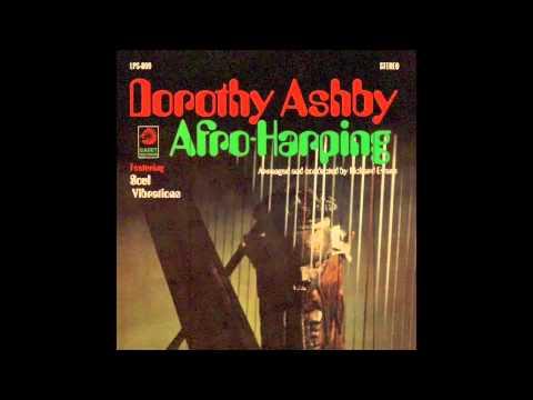 Dorothy Ashby-Afro-Harping [Full Album]