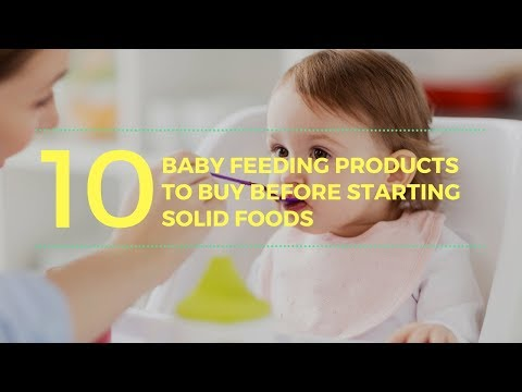 10 Baby Feeding Products to buy before Starting Solid Foods