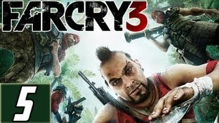 Far Cry 3 Part 5 Walkthrough Let