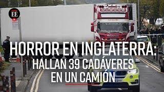 Hallan 39 cadáveres en un camión en Inglaterra - El Espectador