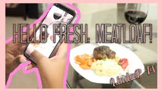 My Week with Hello Fresh | #2 Meatloaf & Potatoes