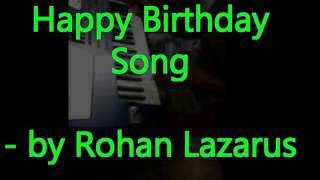 Happy Birthday Song Instrumental | Rohan Lazarus