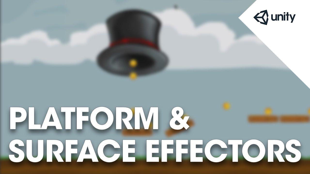 Unity 5 - 2D Physics: Surface Effector 2D and Platform Effector 2D