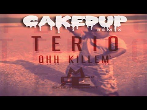 ooh kill em terio caked up remix free mp3