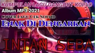 🔴KUMPULAN LAGU DANGDUT KOPLO MP3    PART 2    PALING ENAK DI DENGARKAN    ALBUM 2021