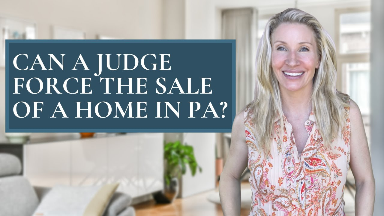 Can a Judge Force the Sale of a Home in PA, Divorce with Kimmy Rolph