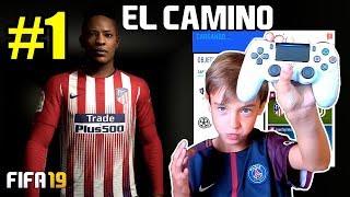 EL CAMINO | ALEX HUNTER | FIFA 19 | EP. 1 DEBUT EN ATLETICO DE MADRID