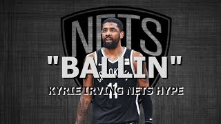 "Kyrie Irving Mix - ""Ballin"" Mustard Ft. Roddy Ricch (NETS HYPE)"