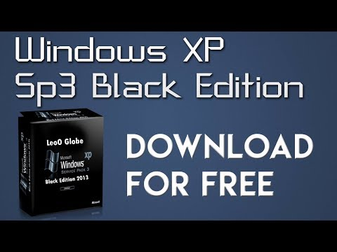 DOWNLOAD WINDOWS XP SP3 BLACK EDITION | NEW DOWNLOAD LINK 2018 ✅🔧