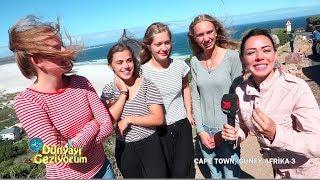 Dünyayı Geziyorum - Cape Town/3 - 22 Nisan 2018