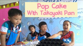 Pop cake and ice cream pop cake by Takoyaki Pan  Kids cook