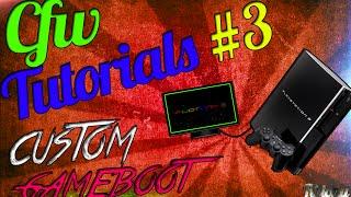 CFW TUTORIALS #3 | How To Make Custom Gameboot / Faire Une Gameboot Personnalisée ! [EXCLU]