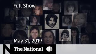 The National for May 31, 2019 - MMIWG Report, Wildfires, Raptors