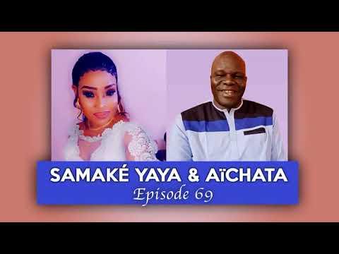 SAMAKE YAYA & AÏCHATA - ÉPISODE 69 (BARONI DE LA RADIO LIBERTÉ MALI).