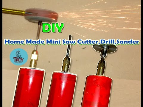 How To make a Home Made Mini drill, saw cutter, sander.(DIY)
