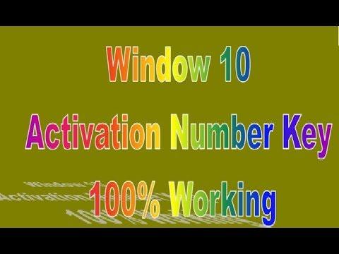 WINDOW 10 ACTIVATION NUMBER KEY 100% WORKING