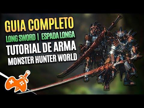 Monster Hunter World  | Long Sword - Espada Longa Tutorial / Guia de Arma [Dicas mhw] thumbnail