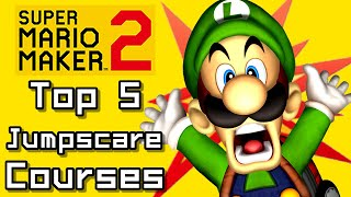 Super Mario Maker 2 Top 5 JUMPSCARE Courses (Switch)