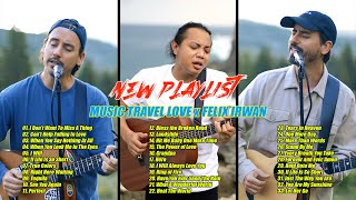 Download Mp3 I Don t Want To Miss A Thing ft Felix Irwan Music Travel Love Greatest Hits 2021 FULL ALBUM