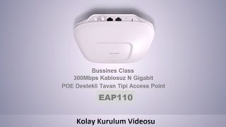 300mbps kablosuz n tavan tipi access point eap110 kurulumu