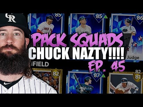 CHUCK NAZTY IS BACK! PACK SQUADS #45 MLB THE SHOW 18!