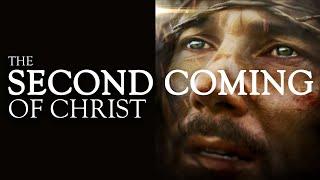 The Second Coming of Christ Trailer