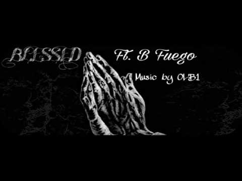 Blessed(Ft.B Fuego)
