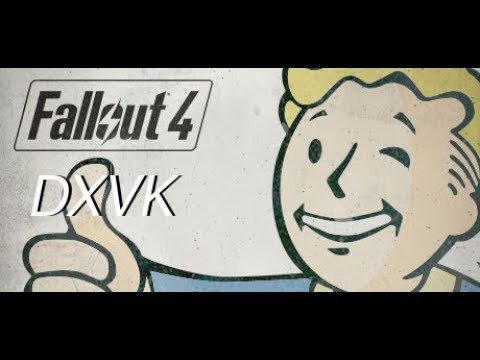 Fallout 4 | DXVK (E8303AF) Wine Staging 3 2 | Lutris by Paper Boi