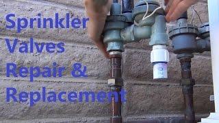 Sprinkler Valves Repair And Replacement