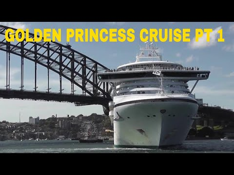 PACIFIC ISLAND CRUISE FROM SYDNEY ON THE GOLDEN PRINCESS- PART 1