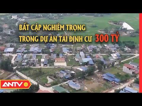 Thái Nguyên: Người dân loay hoay tìm kế sinh nhai sau dự án tái định cư 300 tỷ (P2)  Điều tra   ANTV