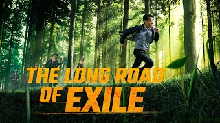 "Christian English Movie ""The Long Road of Exile"""