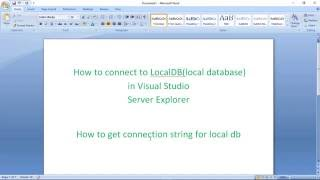 How to connect to LocalDB(local database) in Visual Studio Server E...