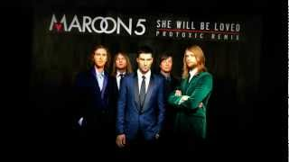 Maroon 5 - She Will Be Loved (Protoxic Remix)