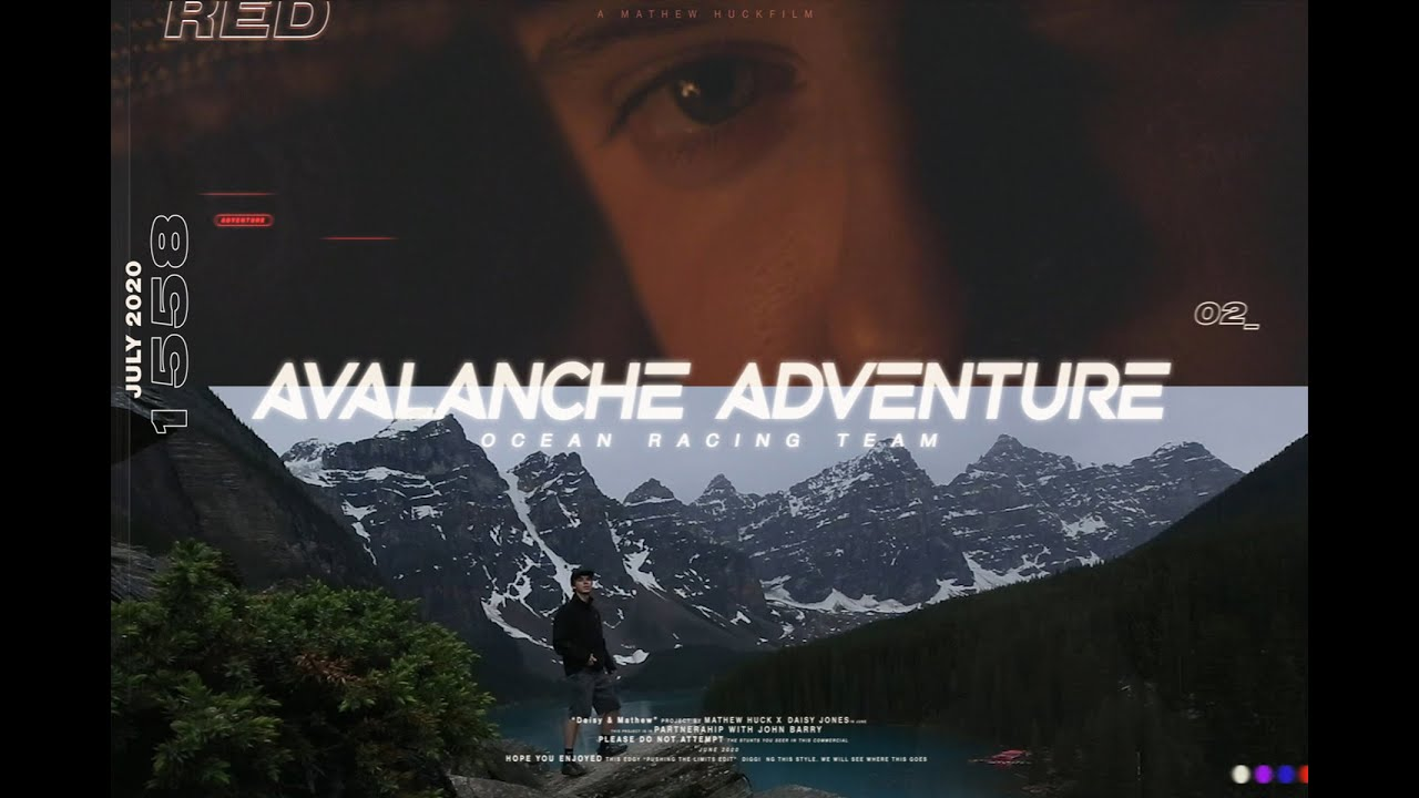 Avalanche Adventures Episode 2 - Mathew Huck