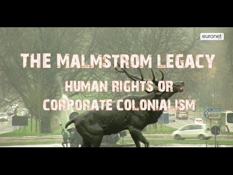 The Malmström Legacy: Human Rights Or Corporate Colonialism?