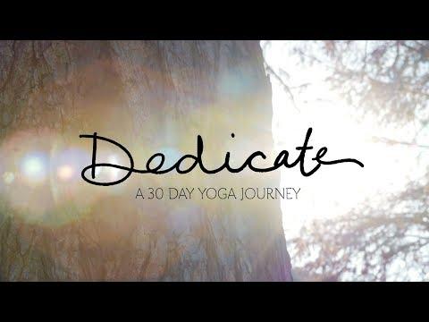Dedicate - A 30 Day Yoga Journey | Yoga With Adriene