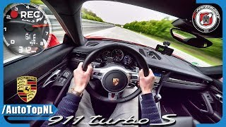 Porsche 911 Turbo S 750 HP AUTOBAHN POV 312 km/h PP Performance by AutoTopNL