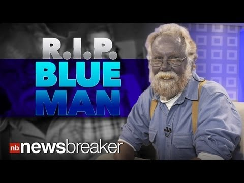 BLUE MAN DIES: Internet Sensation Passes Away of Heart Attack; Not Related to Skin Condition