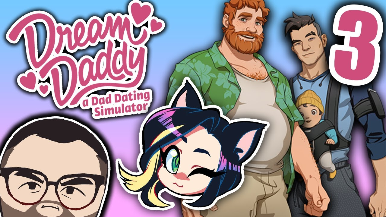 ► Dream Daddy: A Dad Dating Simulator ► KID BATTLE! ► PART 3 - Kitty Kat Gaming
