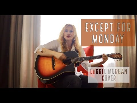 Except For Monday Priscilla The Outlaw Lorrie Morgan Cover Youtube