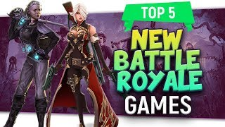 "😀Top 5 ""New Battle Royale"" Games New BR Games!"