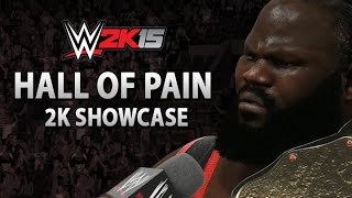 WWE 2K15 2K Showcase: Hall of Pain Gameplay Walkthrough (Full)