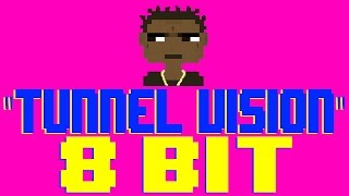 Tunnel Vision [8 Bit Tribute to Kodak Black] - 8 Bit Universe