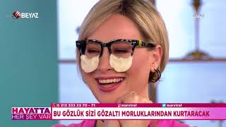 Bu gözlük sizi gözaltı morluklarından kurtaracak