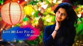 Love Me Like You Do | Maanvi Varasala| A Must Watch Music Album